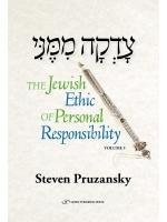 The Jewish Ethic of Personal Responsibility Vol I (Bereishit, Shmot)