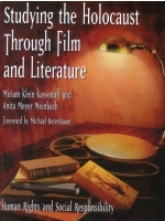 Studying the Holocaust Thriough Film and Literature