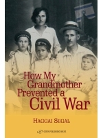 How My Grandmother Prevented Civil War