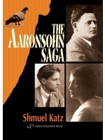 The Aaronsohn Saga