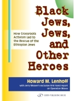 Black Jews, Jews, and Other Heroes