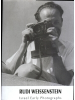 Rudi Weissenstein Israel Early Photographs