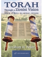 Torah Through a Zionist Vision Vayikra, Bamidbar, Devarim
