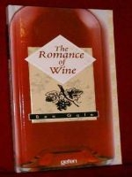 The Romance of Wine