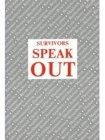 Survivors Speak Out