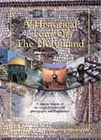 A Historical Tour of the Holy Land (Revised Edition 2000)