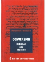 Conversion Halacha and Practice