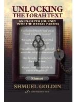 Unlocking the Torah Text Shmot (Exodus)