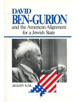 David Ben-Gurion and the American Alignment for a Jewish State
