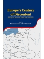 Europes Century of Discontent