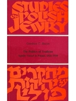 Studies on Polish Jewery, The Politics of Tradition