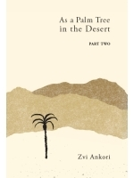 As a Palm Tree in the Desert Volume 2