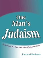 One Man's Judaism (New and Revised Edition)