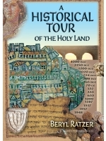A Historical Tour of the Holy Land 2010 edition