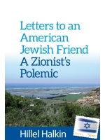 Letters to an American Jewish Friend A Zionist's Polemic
