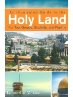 An Illustrated Guide to the Holyland