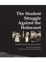The Student Struggle Against the Holocaust