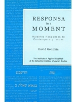 Responsa in a Moment: Halakhic Responses to Contemporary Issues