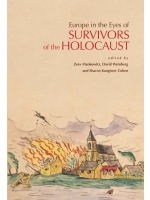 Europe in the Eyes of Survivors of the Holocaust