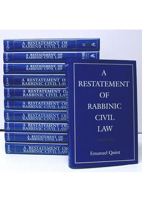A Restatement of Rabbinic Civil Law 11 Volume Set