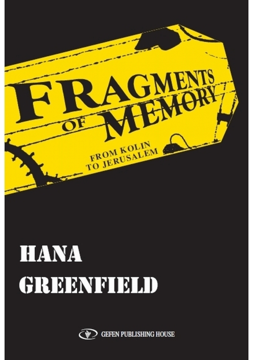 Fragments of Memory- New and Revised