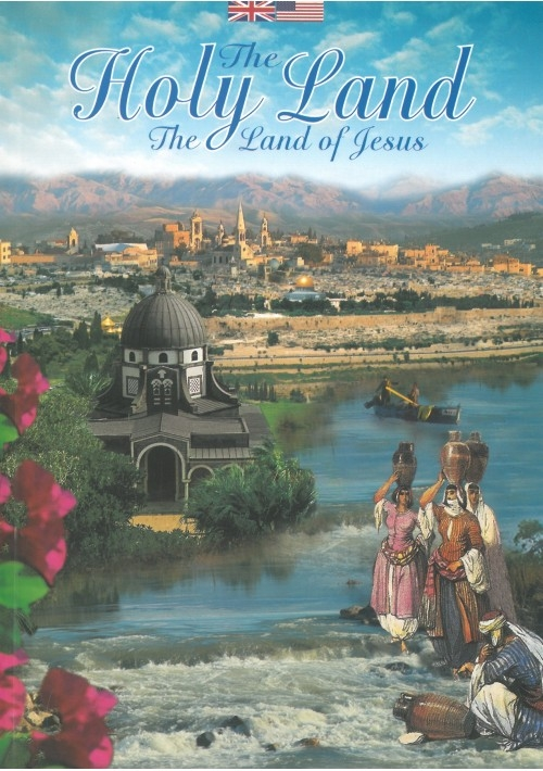 The Holy Land - The Land of Jesus