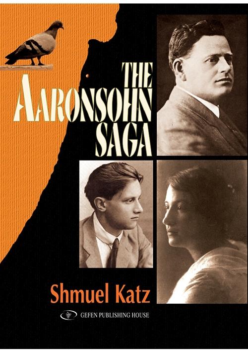 The Aaronsohn Saga