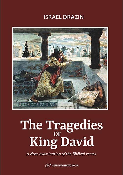 The Tragedies of King David