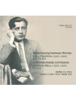 Entertaining between Worlds: Béla Pásztor (1895-1966) and his Era