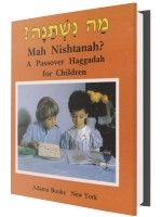 Mah Nishtanah? Haggadah for Children