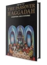 The Passover Haggadah. Legends & Customs