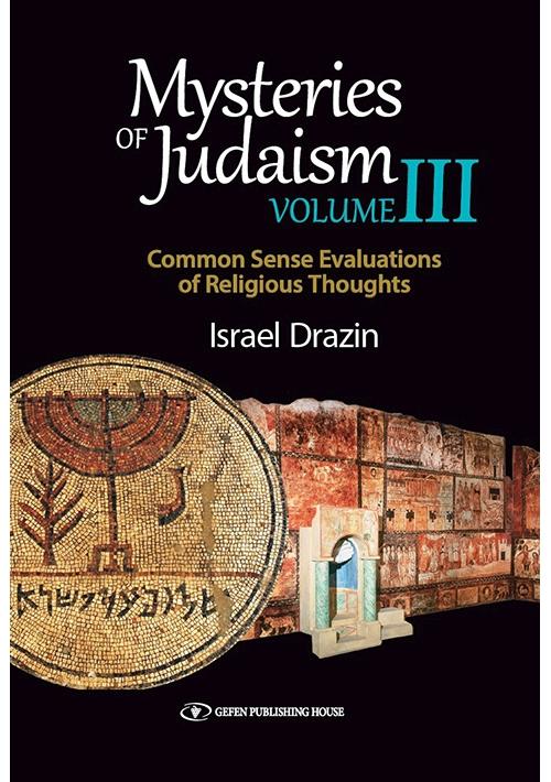 Mysteries of Judaism III