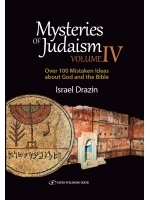 Mysteries of Judaism IV