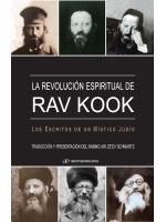 The Spiritual Revolution of Rav Kook (Spanish)