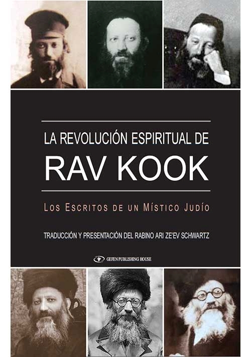 The Spiritual Revolution of Rav Kook (Spanish)