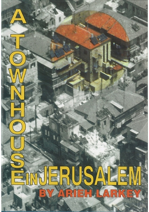 A Townhouse in Jerusalem