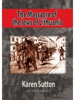 The Massacre of the Jews of Lithuania