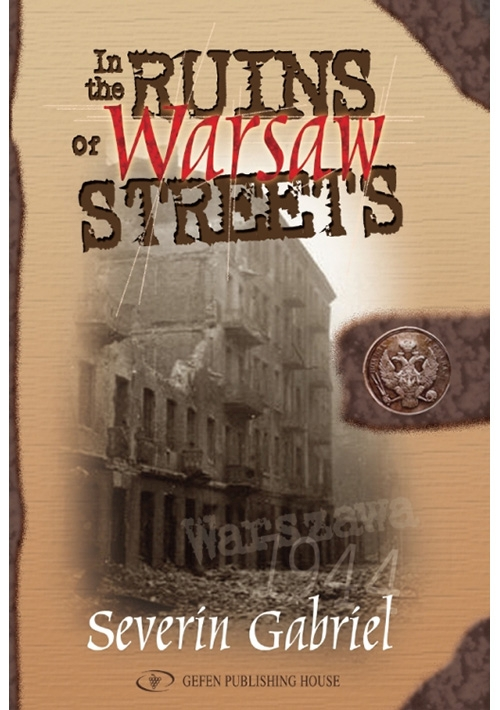 In the Ruins of Warsaw Streets