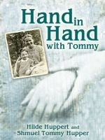 Hand in Hand with Tommy