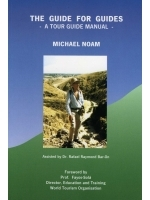 The Guide for Guides – A Tour Guide Manual