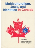 Multiculturalism, Jews and Identities in Canada