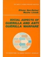 Social Aspects of Guerilla and Anti-Guerilla Warfare