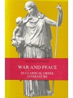 War and Peace in Classical Greek Literature