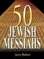 Fifty Jewish Messiahs