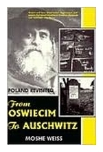 From Oswiecm to Auschwitz
